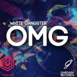 White Gangster - OMG