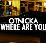 Otnicka-where are you