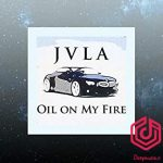 jvla - oil on my fire